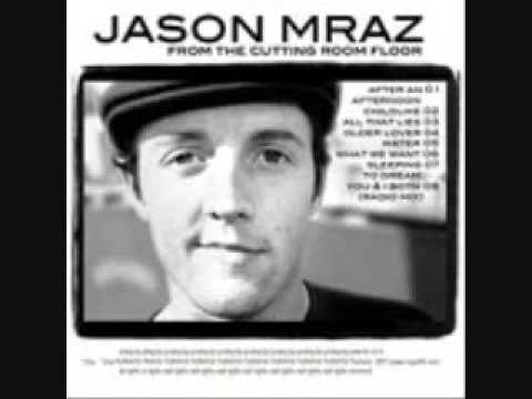 Jason Mraz You And I Both Radio Edit