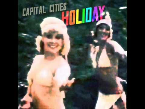 Capital Cities - Holiday (Madonna Cover)