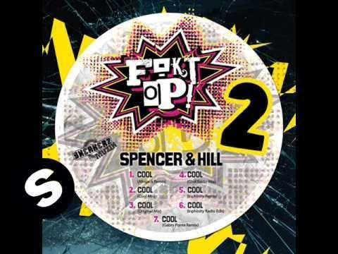 Spencer & Hill - Cool (Afrojack Remix)