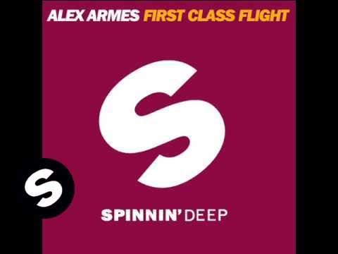 Alex Armes - First Class Flight (Original Mix)