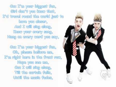 Jedward - Your biggest fan with lyrics