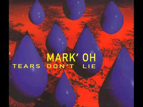 Mark 'Oh - Tears don't Lie (Original Short Mix)