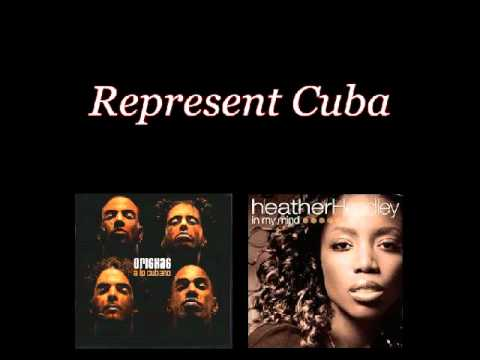 Orishas ft. Heather Headley - Represent Cuba