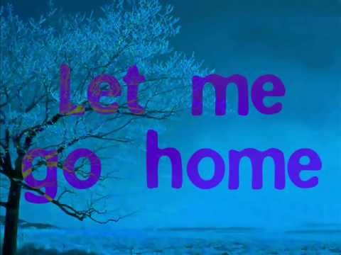 I wanna go home Michael Buble lyrics