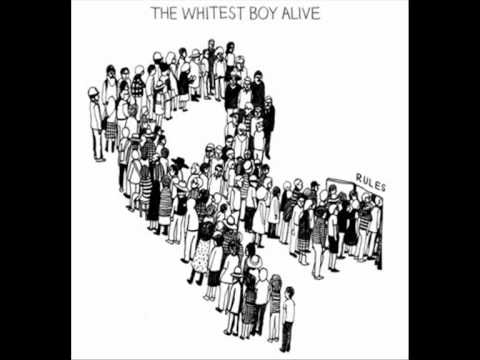 The Whitest Boy Alive - High On The Heels