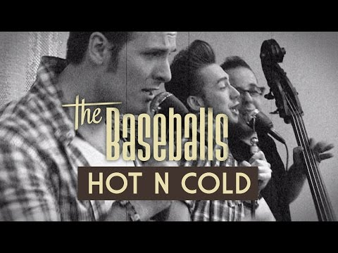 The Baseballs - Hot N Cold (New Video) - Official