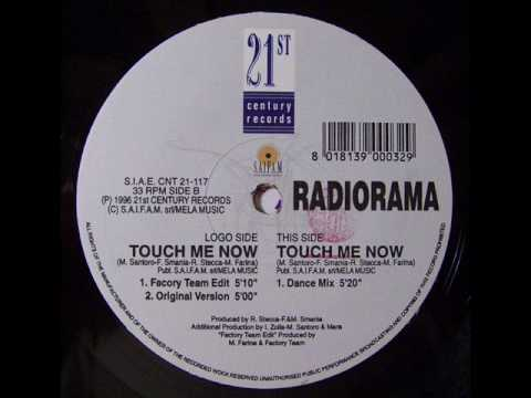 Radiorama - Touch Me Now (Factory Team Edit)
