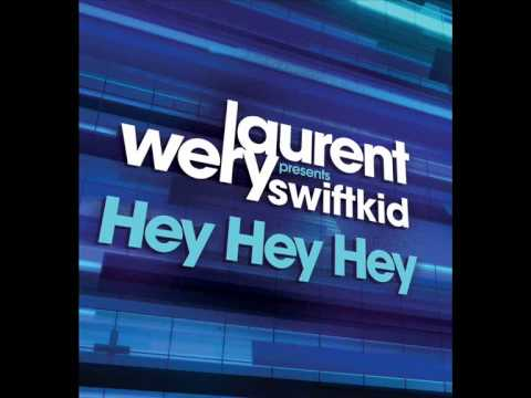 Laurent Wery feat Swiftkid - hey hey hey (Record mix)