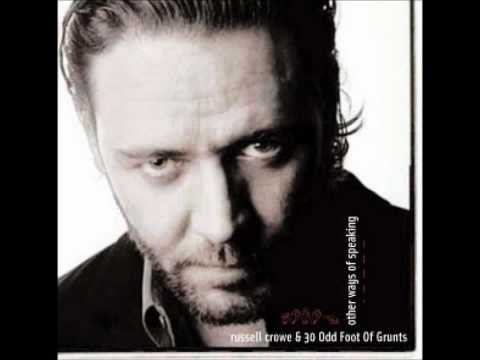 Others Ways Of Speaking - Russell Crowe & 30 Odd Foot of Grunts [HD]