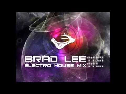 Brad Lee Electro House mix 1