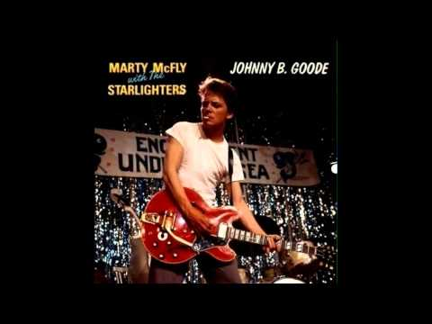Marty Mcfly With The Starlighters - Johnny B. Goode (Official Audio)