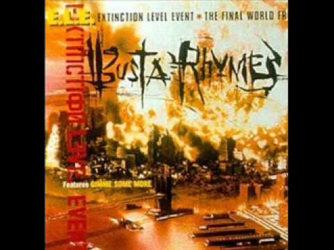 Extinction Level Event (The Song Of Salvation) - Busta Rhymes