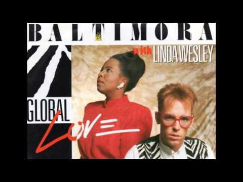 Baltimora feat. Linda Wesley - Global love