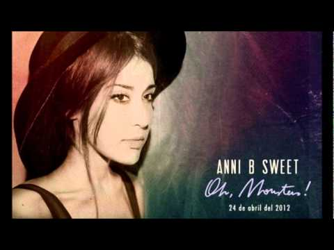Anni B Sweet - Good Bye Child (Oh, Monster!)