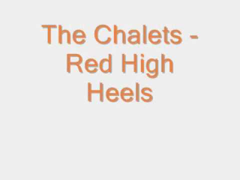 The Chalets - Red High Heels