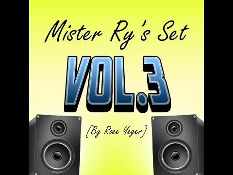 Mister RY's Set vol.3 (by Roee Yeger)