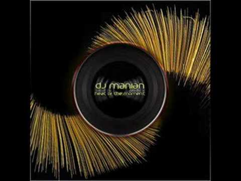Dj Manian - Heat of the moment