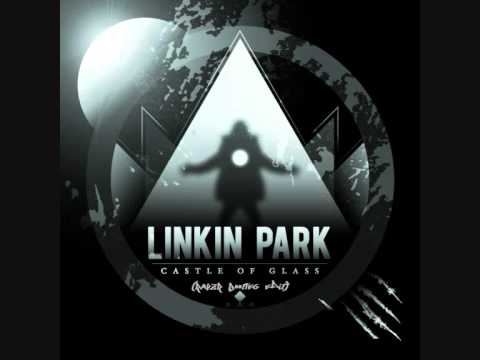 Linkin Park - Castle of Glass (Rayzr Bootleg Edit)