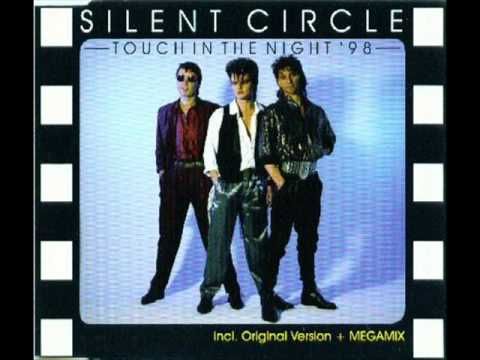 ▶Silent Circle - Touch In The Night '98