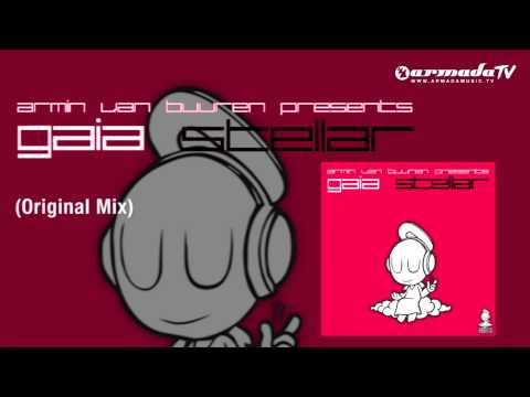 Armin van Buuren presents Gaia - Stellar (Original Mix)