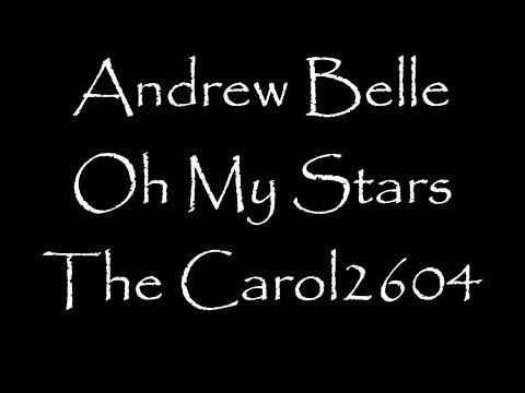 Andrew Belle - Oh My Stars Lyrics