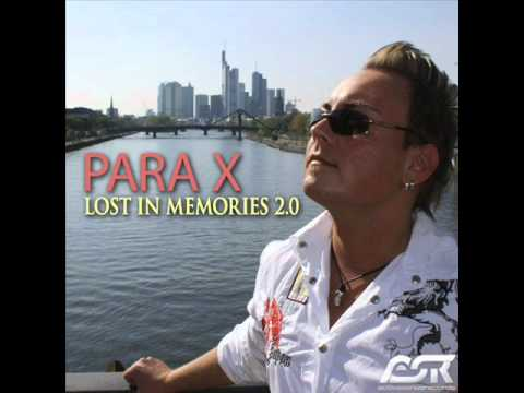 Para X - Lost In Memories 2.0 (Club Mixes).wmv