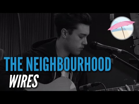 The Neighbourhood - Wires (Live at the Edge)